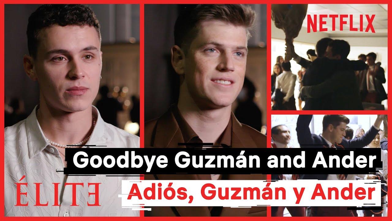 Élite 4 | Adiós, Guzmán y Ander | Netflix