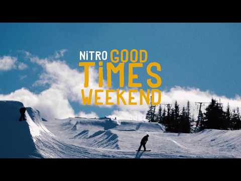 Nitro Snowboards presents: The Good Times Weekend In Sweden