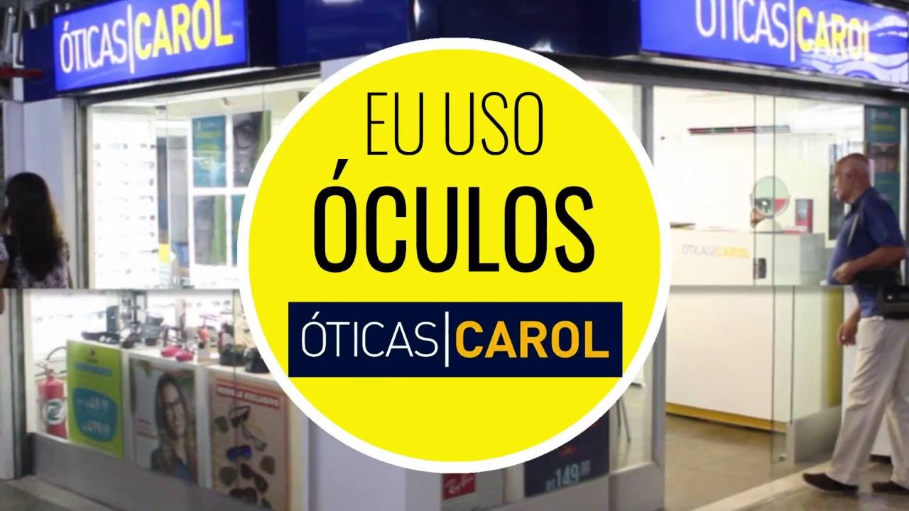 d50dc59d9 Vídeo publicitário Óticas Carol (Estação Nova Lapa) SPNVIDEO - YouTube