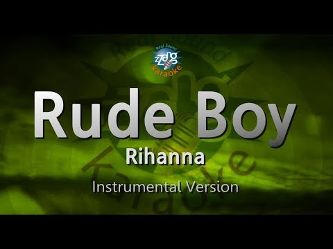 Rihanna-Rude Boy (MR) (Karaoke Version) [ZZang KARAOKE]