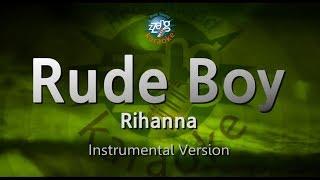 Rihanna-Rude Boy (MR) (Karaoke Version) [ZZang KARAOKE]