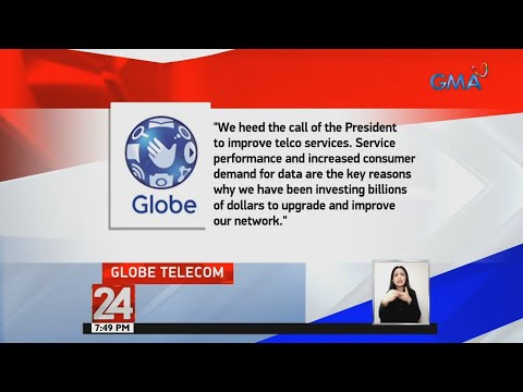 24 Oras: Globe, tatalima sa utos ni President Duterte na pagbutihin ang serbisyo ng mga telco