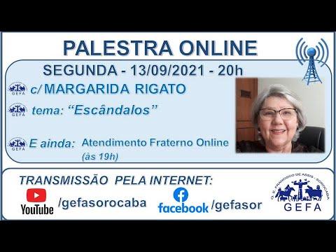 Assista: Palestra online - c/ MARGARIDA RIGATO (13/09/2021)