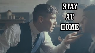 #StayAtHome By order of the Peaky Blinders