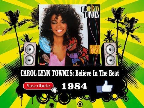 Carol Lynn Townes - Believe In The Beat (Radio Version)