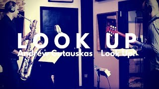 Look Up! by Andrew Gutauskas (dedicated to Joe Temperley) | Jazz Baritone Saxophone