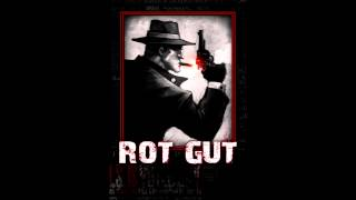 Rot Gut OST - Act V (Deep Grave)