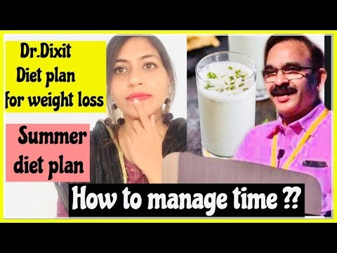 Dr.Dixit diet plan for weight loss | Summer diet plan 2019 | How to manage time | Azra Khan Fitness