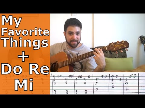 Fingerstyle Tutorial: My Favorite Things + Do Re Mi - Guitar Lesson w/ TAB