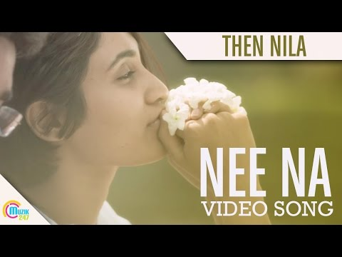 Neena -Then Nila Song |Lal Jose| Ann Augustine| Vijay Babu| Deepti | Full HD Video Song