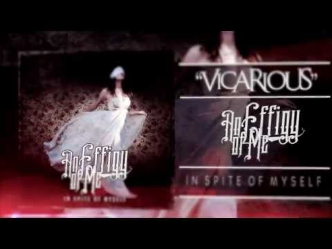 "An Effigy Of Me - ""Vicarious"" (Official Lyric Video)"