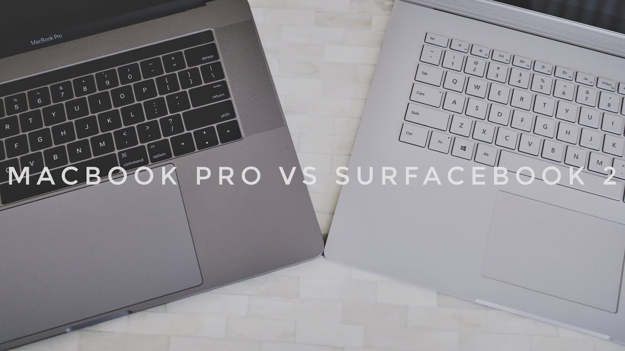 "Surface Book 2 15"" vs Macbook Pro 15"" - Best Mobile ..."