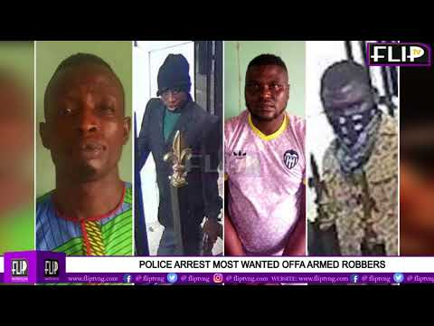 POLICE ARREST MOST WANTED OFFA ARMED ROBBERS