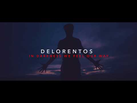 Delorentos - In Darkness We Feel Our Way