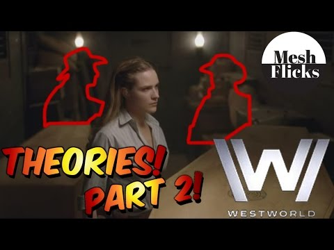 WestWorld | Theories! Part 2! | Different timelines!