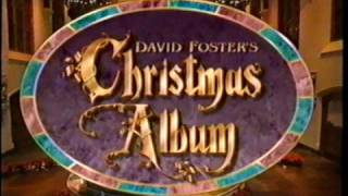 David Foster - CAROL OF THE BELLS (1993 TV Special)