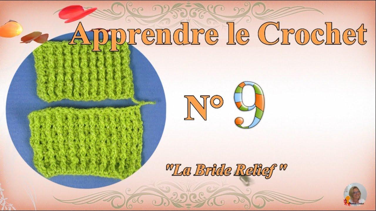 "✏️ Apprendre Le Crochet |🔎 N°9 La Bride ""Relief"""