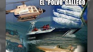 El polvo gallego, narcotráfico : reportaje - Aduanas SVA