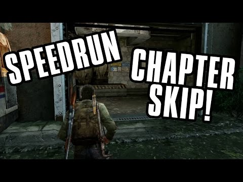 The Last Of Us - Chapter Skip Glitch! *NOW OBSOLETE*