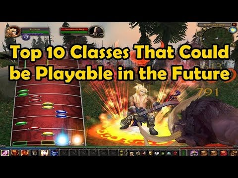 Top 10 Classes That Could Be Playable In The Future Youtube