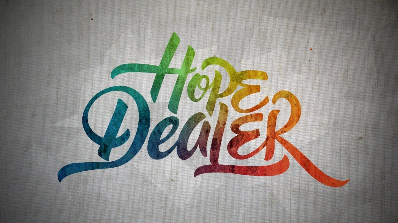 Hope Dealer Characteristics Of A Hope Dealer Pastor Myron Pierce