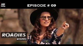 Roadies Rising - Episode 9 - War of words: Neha vs Nikhil!