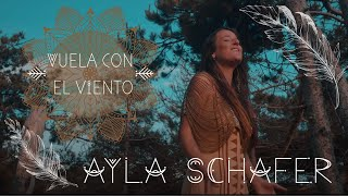 'Vuela con el Viento' *OFFICIAL VIDEO* - Ayla Schafer - MP3