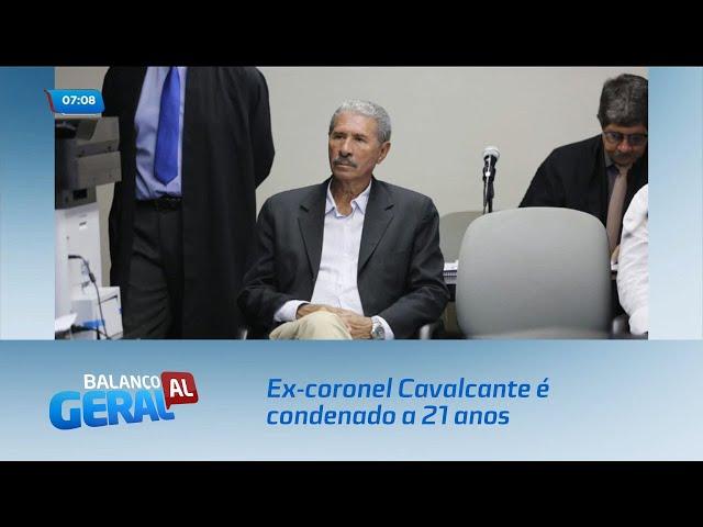 Ex-coronel Cavalcante é condenado a 21 anos pelo assassinato do cabo Gonçalves