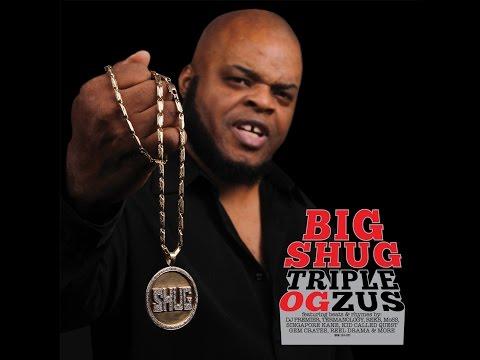 Big Shug - Triple OGzus - Full Album - [2015]