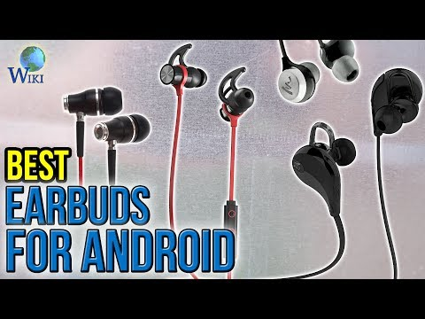 10 Best Earbuds For Android 2017