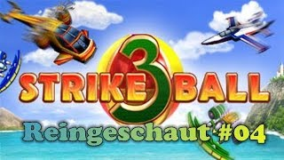 Reingeschaut #04 [Deutsch] [HD] - Strike Ball 3