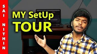 Sai Nithin Room Tour | Setup 2018