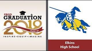 Elkins High School Graduation 2018