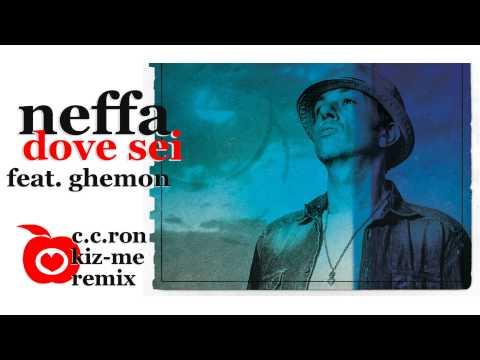 NEFFA - Dove Sei REMIX (C.C.Ron Kizomba Rmx) Ft.Ghemon [Molto Calmo]