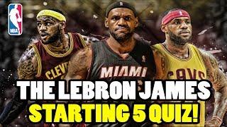 Naming every lebron james starting five throughout his nba career!