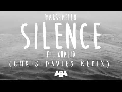 Marshmello ft. Khalid - Silence (Chris Davies Remix)