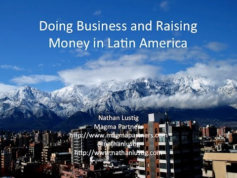 SUP Academy: Nathan Lustig   Doing Business and Raising Money in Latin America