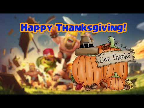 Clash Of Clans - Happy Thanksgiving!
