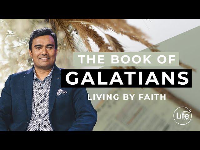 Galatians Part 5 - Living By Faith | Rev Paul Jeyachandran (10/04/16)