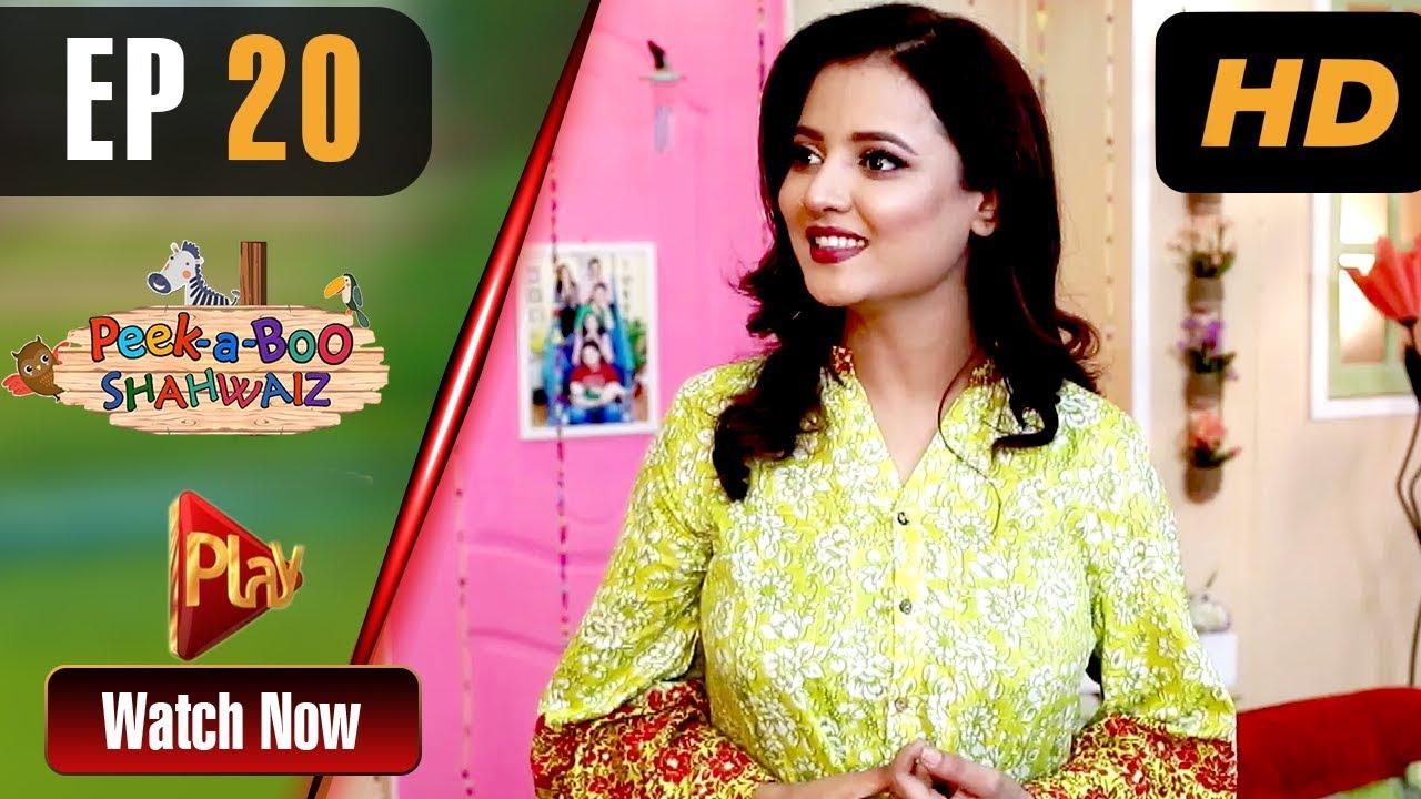 Peek A Boo Shahwaiz Episode 20 Play Tv Dramas Mizna Waqas