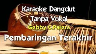 Karaoke Gebby C Parera   Pembaringan Terakhir
