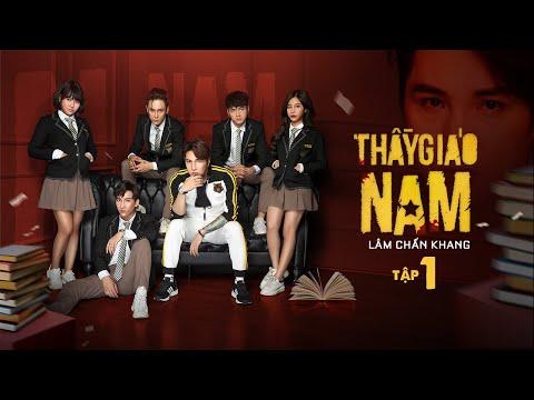 THẦY GIÁO NAM - Tập 1 | Phim Tết 2020 | Lâm Chấn Khang , Tuấn Dũng, Phương Dung, Hàn Khởi, Suzie,Leo