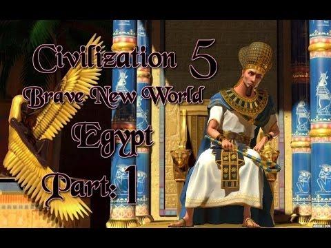 Part 1: Let's Play Civilization 5, Brave New World, Egypt