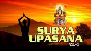 Surya Upasana Vol  2, Lord Surya Bhajans I Full Audio Songs Juke Box