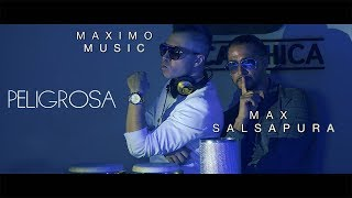 PELIGROSA (bachata) Maximo Music & Max Salsapura (official video)