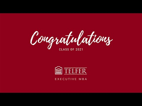 Congratulations to the Telfer Executive MBA Class of 2021