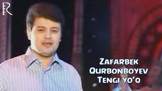 Зафарбек Курбонбоев - Тенги йук