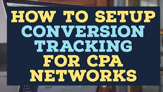 How to Set Up Conversions Tracking in Bemob - CPA Affiliate Tutorial