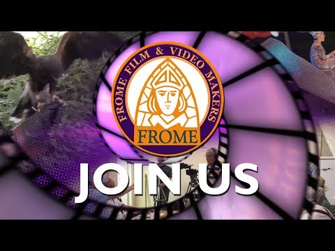 Frome Film & Video Makers Club Trailer - Come and Join us in Frome!