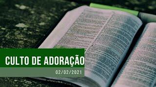 Culto de Oração - 02/02/2021